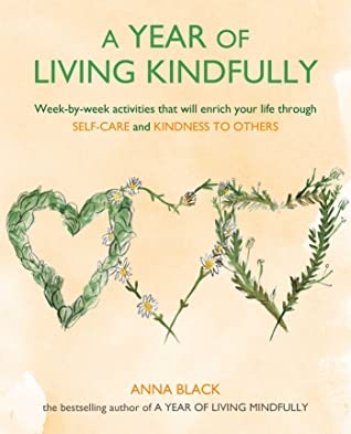 a year of living kindfully