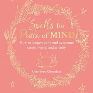 How to conjure calm and overcome stress, worry, and anxiety